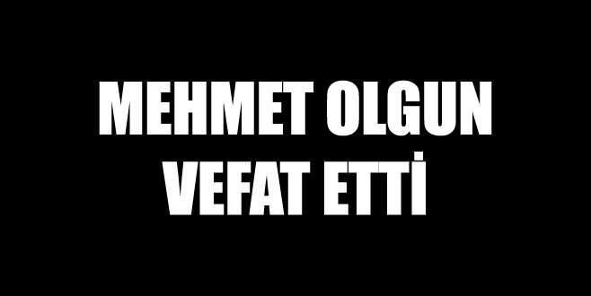 Mehmet Olgun vefat etti