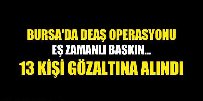 Bursa'da DEAŞ operasyonu: 13 gözaltı
