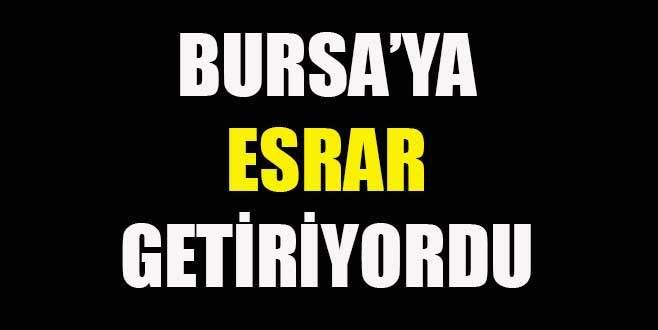 Bursa'ya esrar getirirken yakalandı