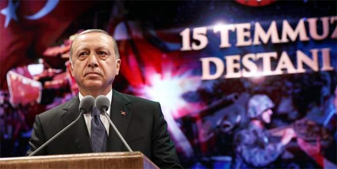 Cumhurbaşkanı Erdoğan: 15 Temmuz bizim yeni Çanakkalemizdir