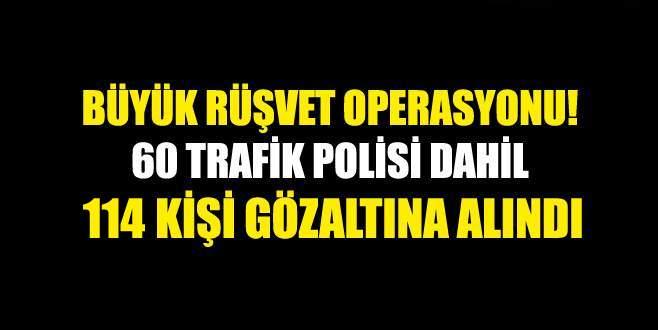 İstanbul'da rüşvet operasyonu! Çok sayıda polis gözaltında
