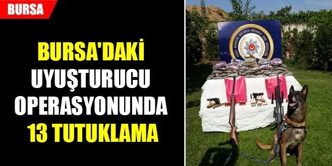 Bursa'daki uyuşturucu operasyonunda 13 tutuklama