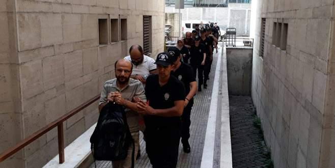Bursa merkezli FETÖ operasyonu: 11 kişi adliyeye sevk edildi