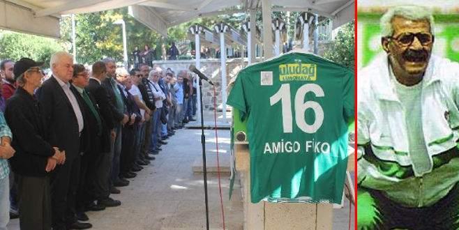 Bursasporlu 'Amigo Fiko' toprağa verildi