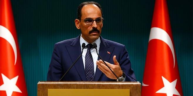 Kalın: Oyalama taktiğine dönerse Türkiye güvenli bölgeyi oluşturma kabiliyetine sahiptir