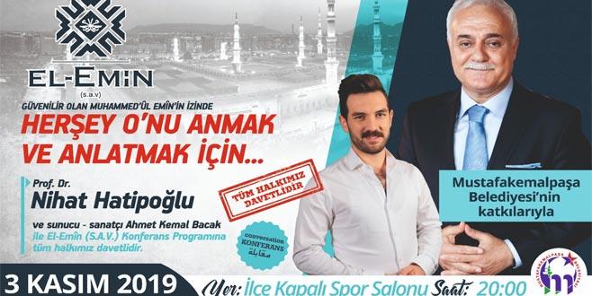 Prof. Dr. Nihat Hatipoğlu Mustafakemalpaşa'ya geliyor