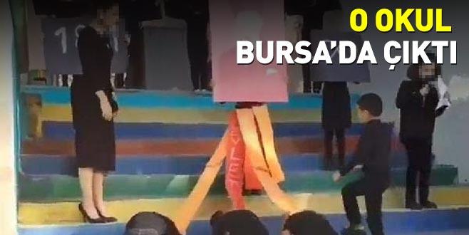 O okul Bursa'da çıktı