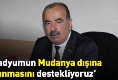 'Stadyumun Mudanya dışına taşınmasını destekliyoruz'