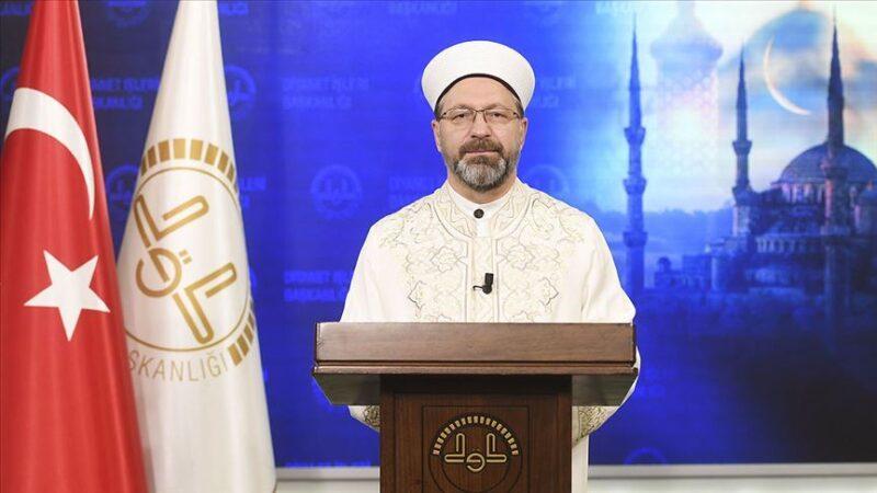 Diyanet İşleri Başkanı'ndan Ayasofya açıklaması