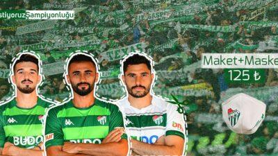 Bursaspor kampanya başlattı… Maket+Maske 125 TL…