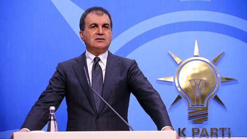 AK Parti Sözcüsü Çelik: Muhtıra siyaseti mutasyona uğramıştır