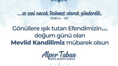 Başkan Taban'dan Mevlid Kandili mesajı: 'Bu bir fırsattır'