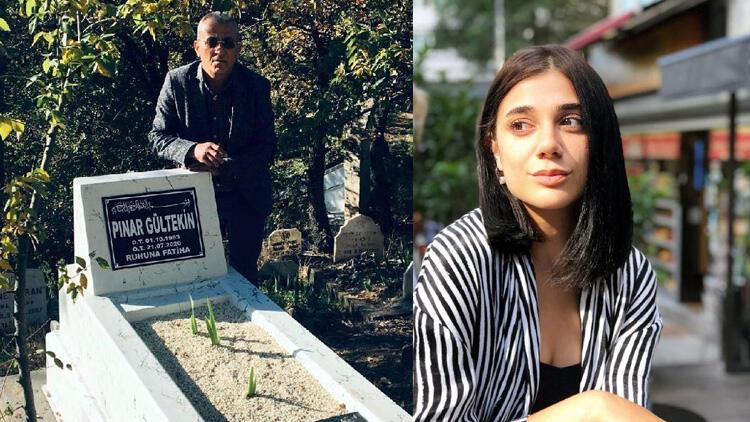 Pınar Gültekin'in babasından yürek dağlayan sözler