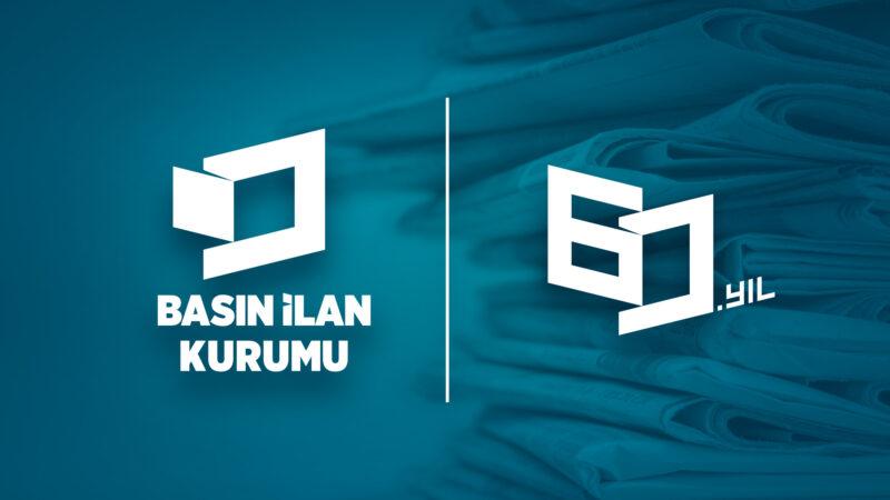 Türk basınının en büyük destekçisi Basın İlan Kurumu 60 yaşında