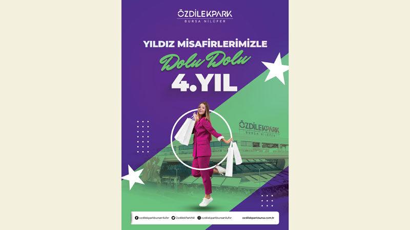 ÖzdilekPark Bursa Nilüfer4. yaşını kampanyalarla kutluyor