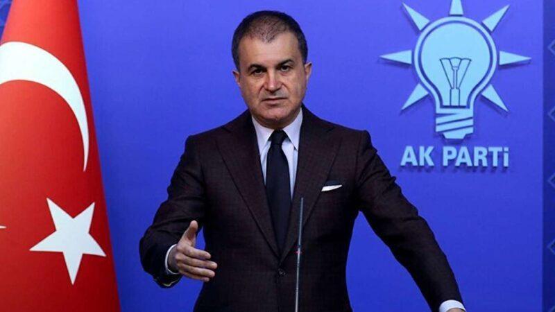 AK Parti Sözcüsü Ömer Çelik: BM önce bu anlamsız çağrılara son versin