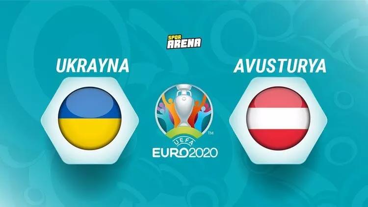 Ukrayna – Avusturya maçı saat kaçta hangi kanalda?