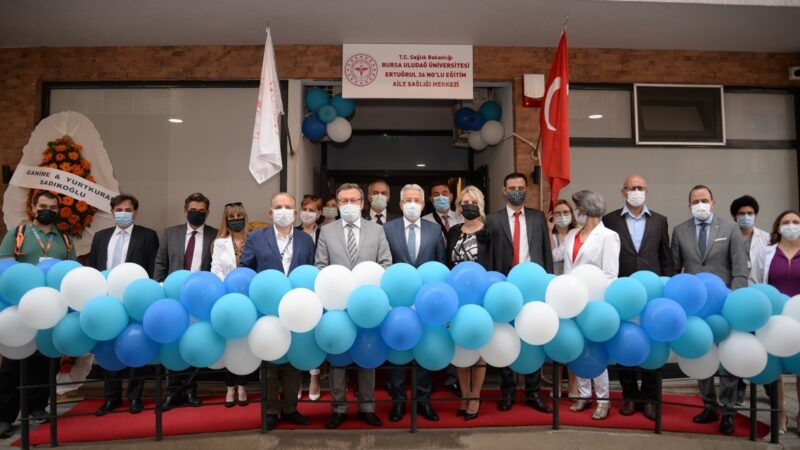 Bursa'da akademisyenlerin hizmet verdiği ilk aile sağlığı merkezi açıldı
